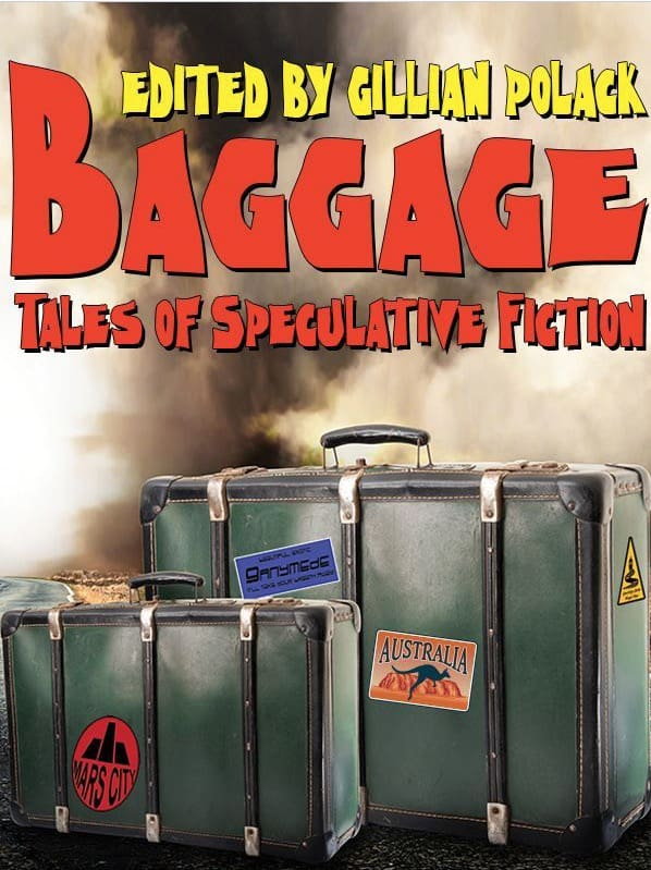 Bagage - An anthology of Australian Speculative Fiction