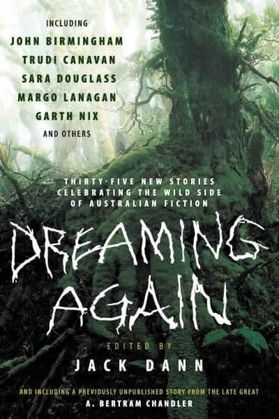 Dreaming Again - Thirty-Five New Stories