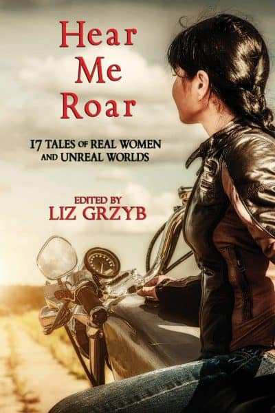 Hear Me Roar - A Wondrous Necessary Woman